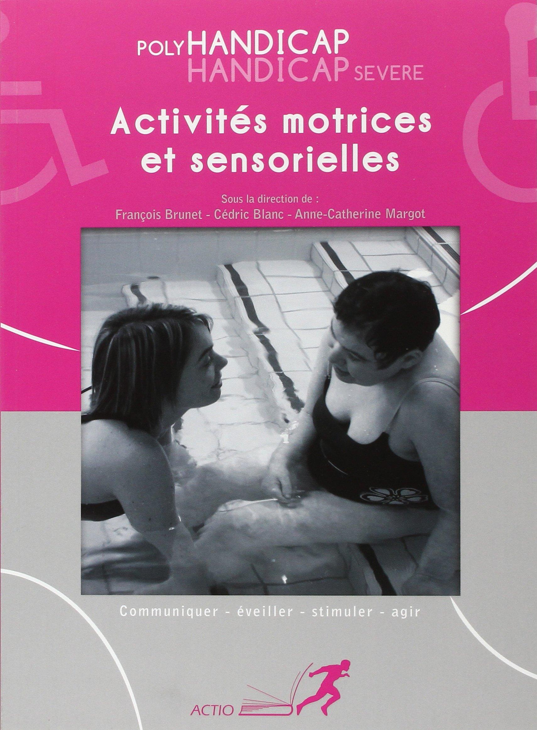 Très Polyhandicap : activités motrices et sensorielles (Livre) - Réseau  AT62